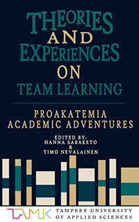Theories and experiences on team learning – Academic adventures in Proakatemia