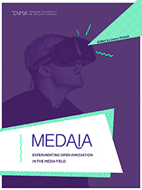 MEDAIA – Experimenting Open Innovation in the Media Field